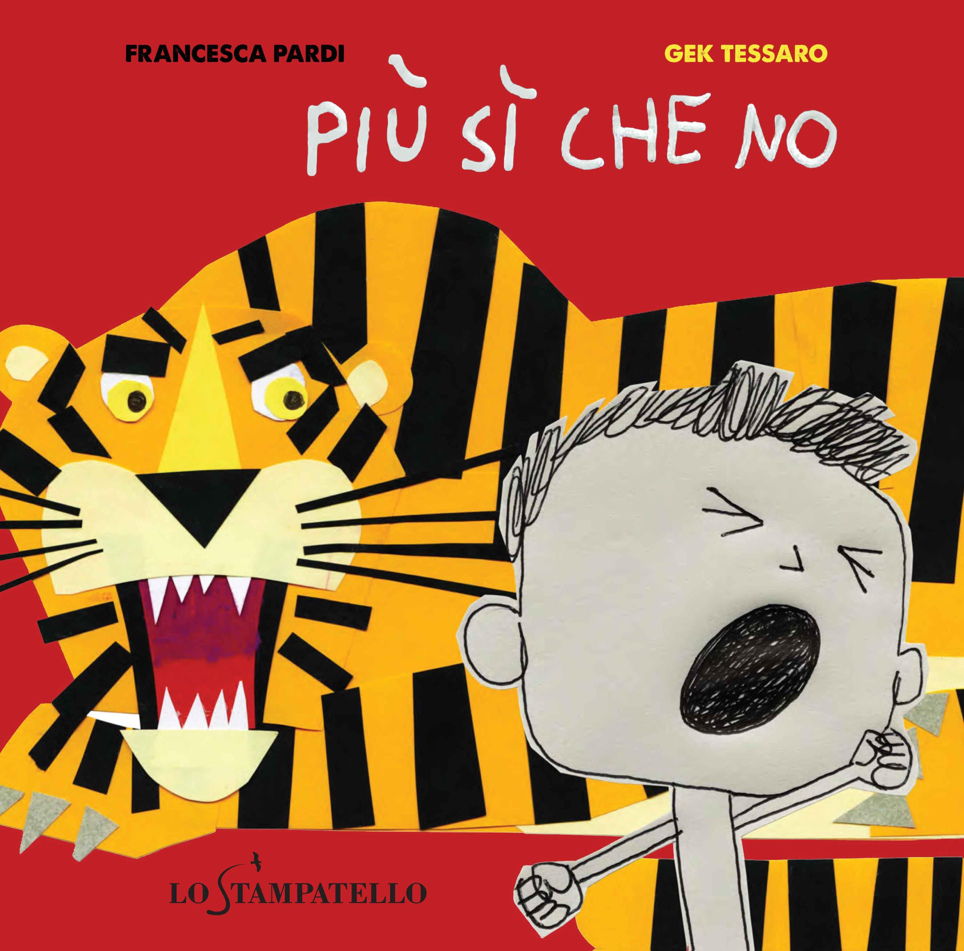 PIÙ SÌ CHE NO di Francesca Pardi - Lo Stampatello