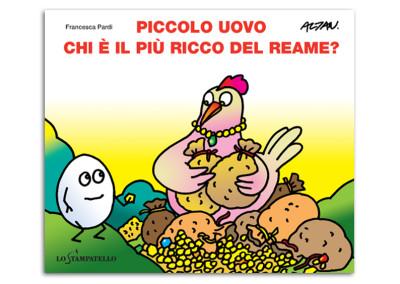 PICCOLO UOVO – CHI E' IL PIU' RICCO DEL REAME?