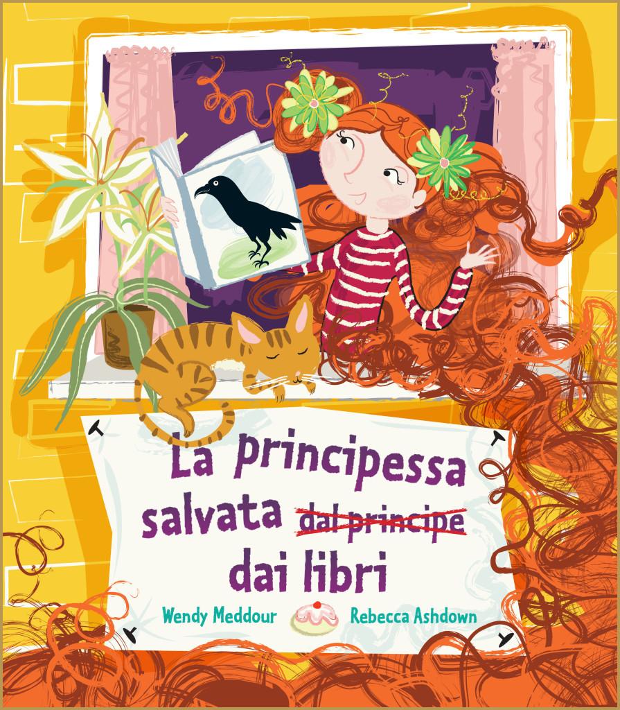 LA PRINCIPESSA SALVATA DAI LIBRI di Wendy Meddour - Lo Stampatello