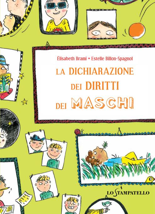 LA DICHIARAZIONE DEI DIRITTI DEI MASCHI di Élisabeth Brami - Lo Stampatello