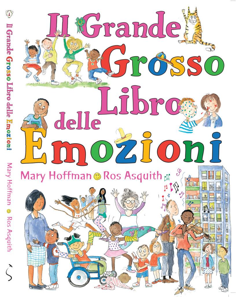 IL GRANDE GROSSO LIBRO DELLE EMOZIONI di Mary Hoffman - Lo Stampatello