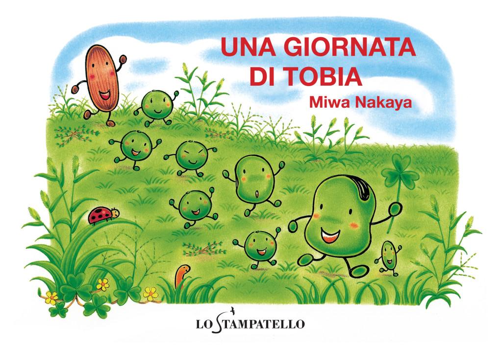 UNA GIORNATA DI TOBIA di Miwa Nakaya - Lo Stampatello