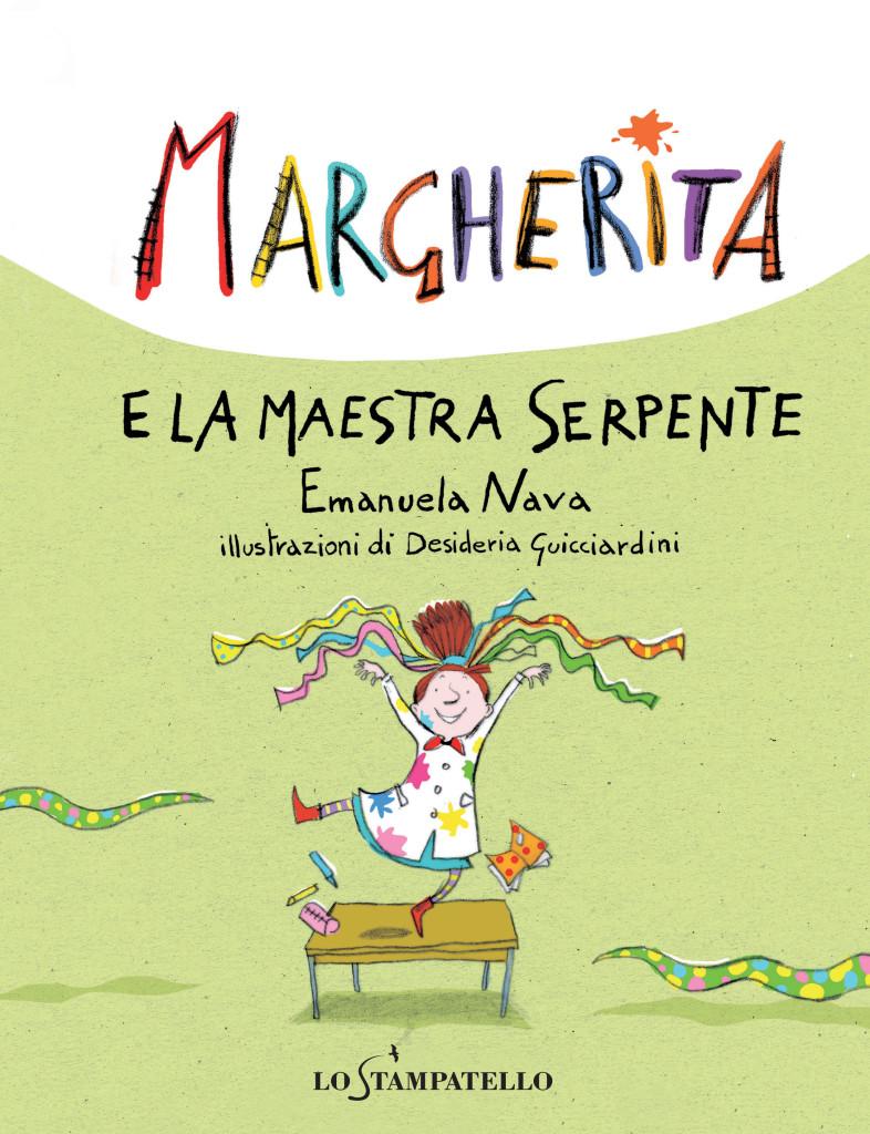 MARGHERITA E LA MAESTRA SERPENTE di Emanuela Nava - Lo Stampatello