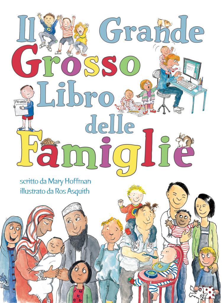 IL GRANDE GROSSO LIBRO DELLE FAMIGLIE di Mary Hoffman - Lo Stampatello