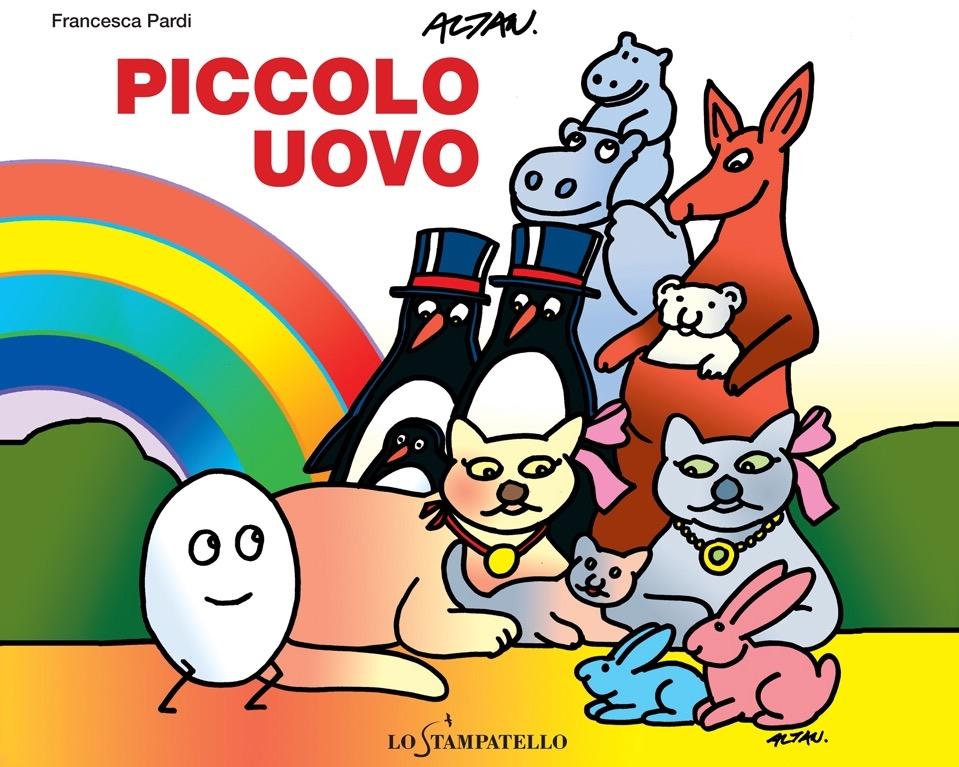 PICCOLO UOVO di Francesca Pardi - Lo Stampatello