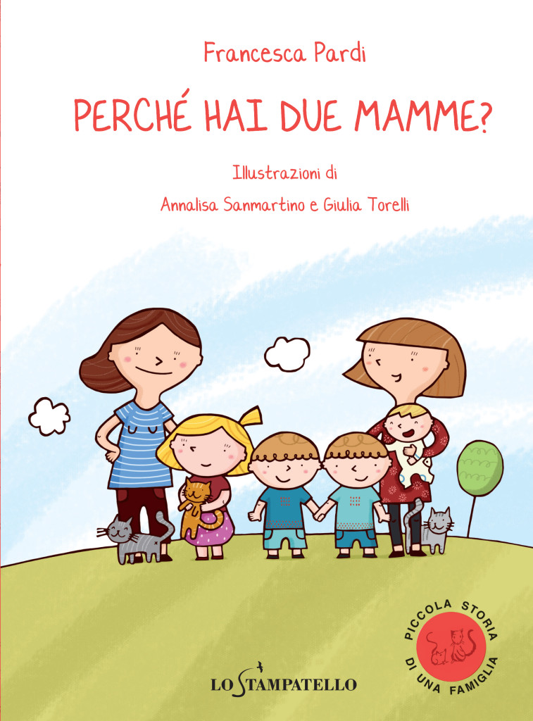 PERCHE' HAI DUE MAMME di Francesca Pardi - Lo Stampatello