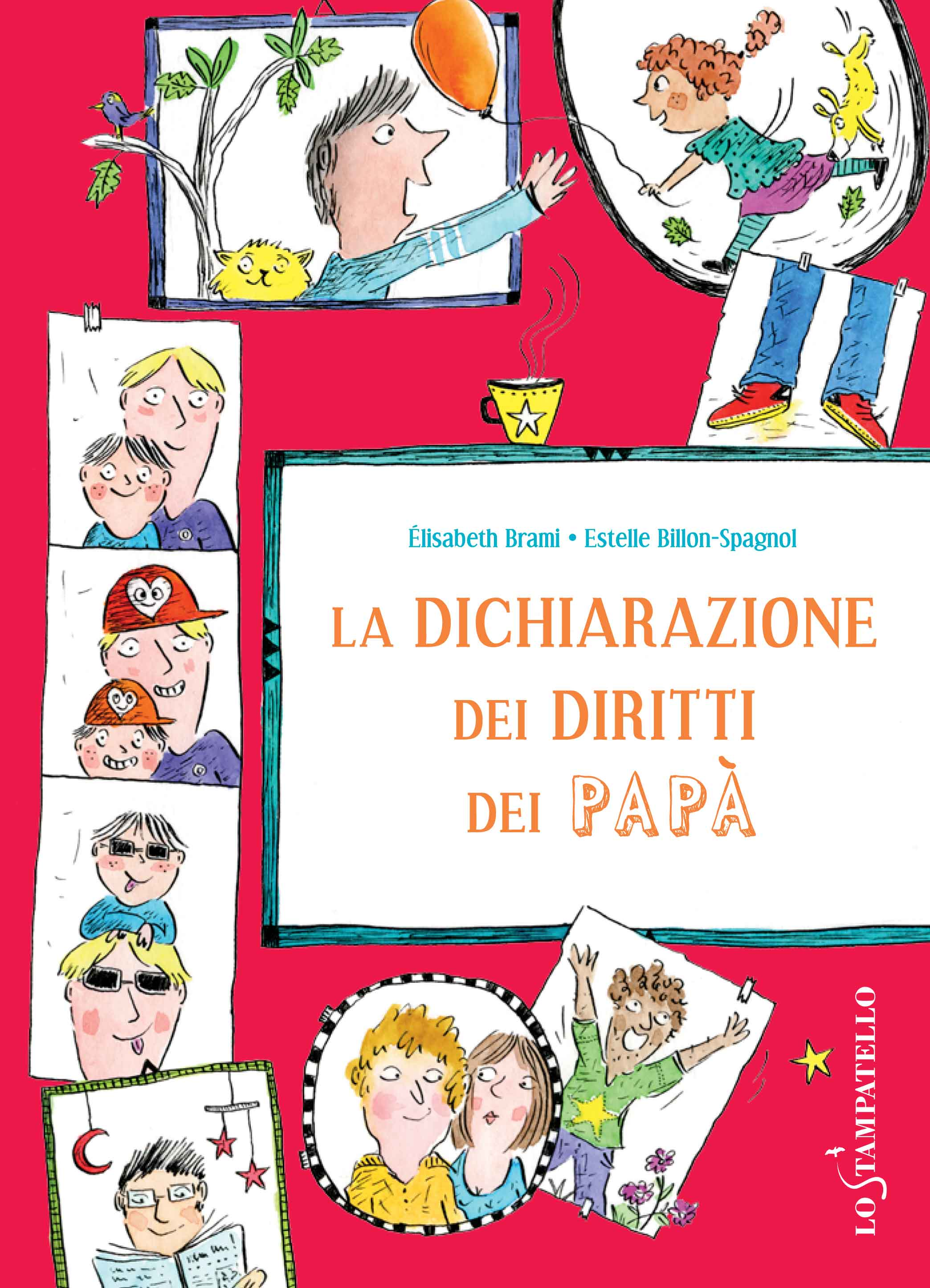 LA DICHIARAZIONE DEI DIRITTI DEI PAPA' di Elisabeth Brami, illustrazioni di Estelle Billon-Spagno