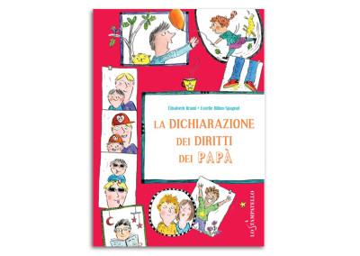 LA DICHIARAZIONE DEI DIRITTI DEI PAPA'