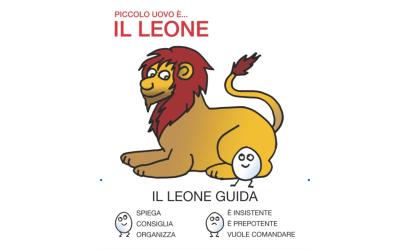 Il leone rappresenta l'assertività: la capacità di guidare gli altri, di organizzare e prendersi le responsabilità. Ma anche il desiderio di imporsi, la prepotenza e l'incapacità di ascoltare gli altri.